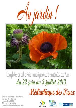 Le club création numérique du centre multimédia des Pieux expose ses photos du 22 juin au 3 juillet 2013 à la médiathèque des Pieux.
