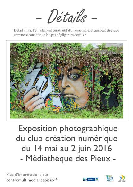 Affiche de l'expo 2016 du club création numérique du centre multimédia des Pieux.