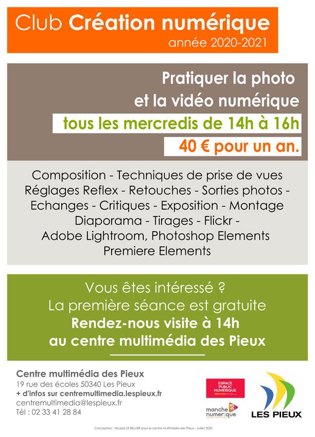 Affiche Rejoignez le club création numérique du centre multimédia pour pratiquer la photo et la vidéo numérique.